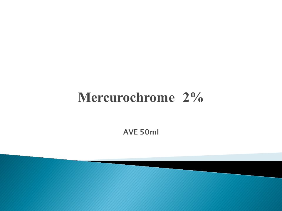 2% Mercurochrome